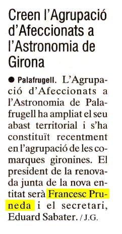 Creen l'Agrupació d'Afeccionats a l'Astronomia de Girona.